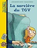 La sorcière du TGV