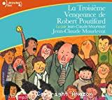 Troisième vengeance de Robert Poutifard (La)