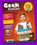 Geek Junior, 9 - Février 2021 - Dossier spécial orientation