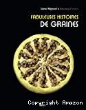 Fabuleuses histoires de graines