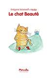 Chat beauté (Le)