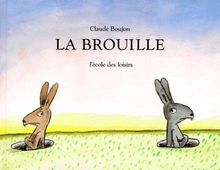 Brouille (La)