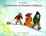 Anniversaire de Monsieur Guillaume (L')