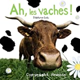 Ah, les vaches !