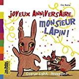 Joyeux anniversaire monsieur Lapin !