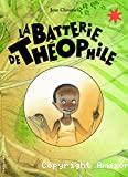 Batterie de Théophile (La)