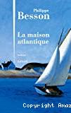 Maison atlantique (La)