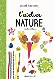 Atelier nature (L')