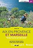 Autour de Aix-en-Provence et Marseille