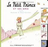Petit Prince et ses amis (Le)